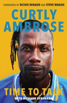Sir Curtly Ambrose : Time to Talk, Paperback / softback Book
