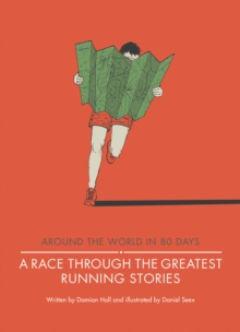 A Race Through the Greatest Running Stories, Hardback Book
