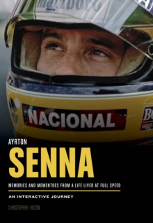 Ayrton Senna : A Life Lived at Full Speed, Novelty book Book