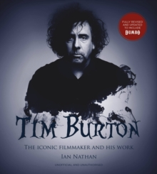 Tim Burton (updated edition) : The iconic filmmaker and his work, Hardback Book