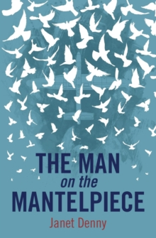 The Man on the Mantelpiece, Paperback Book