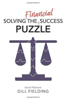 Solving the Financial Success Puzzle, Paperback Book