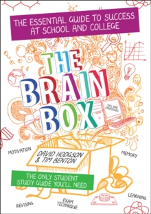 The Brain Box : The Essential Guide to Success at school or college, Paperback / softback Book