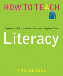 Literacy : Commas, Colons, Connectives and Conjunctions, Paperback Book