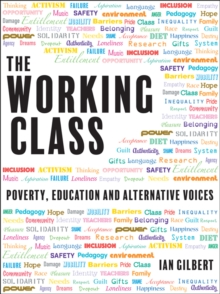 The Working Class : Poverty, Education and Alternative Voices, Paperback Book