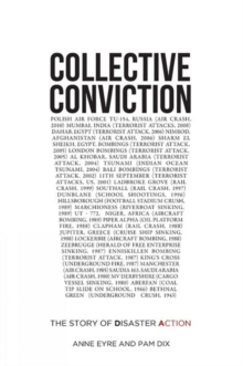 Collective Conviction : The Story of Disaster Action, Paperback Book