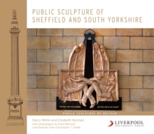 Public Sculpture of Sheffield and South Yorkshire, Hardback Book