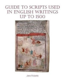 Guide to Scripts Used in English Writings up to 1500, Paperback / softback Book