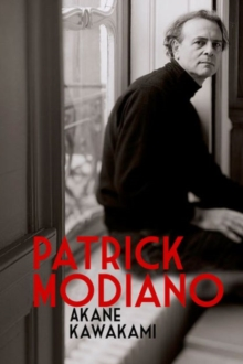Patrick Modiano : Second Edition, Hardback Book