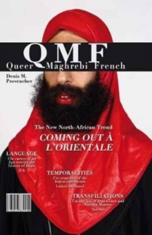 Queer Maghrebi French : Language, Temporalities, Transfiliations, Hardback Book