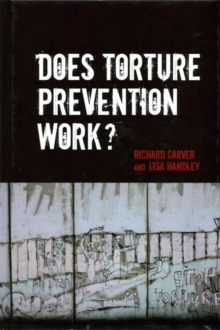 Does Torture Prevention Work?, Hardback Book