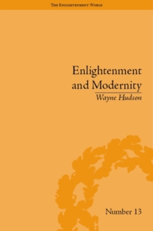 age of enlightenment and modernity The age of enlightenment was a critical transformation period for the human civilization, considering the fact that it represents a period in the 17th century when the intellectuals took up the culture of reason and individuality, replacing the earlier custom of life that was based on traditions and faith (damroschand pike, 22.