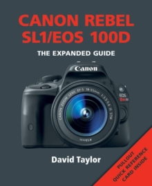 Canon Rebel SL1/EOS 100D, Paperback / softback Book