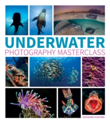 Underwater Photography Masterclass, Paperback Book