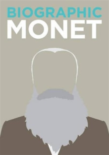 Biographic: Monet : Great Lives in Graphic Form, Hardback Book