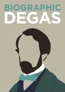 Degas : Great Lives in Graphic Form, Hardback Book