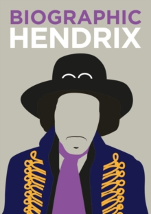 Biographic: Hendrix : Great Lives in Graphic Form, Hardback Book