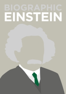 Biographic: Einstein : Great Lives in Graphic Form, Hardback Book