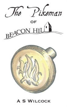 The Pikeman of Beacon Hill, Paperback Book