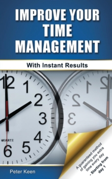 Improve Your Time Management - With Instant Results, Paperback Book
