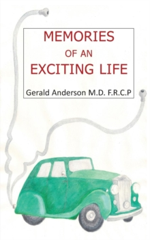 Memories of an Exciting Life, Paperback Book