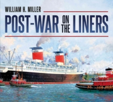 Post-war on the Liners : 1944-1977, Paperback / softback Book