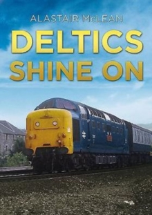 Deltics Shine on, Paperback / softback Book