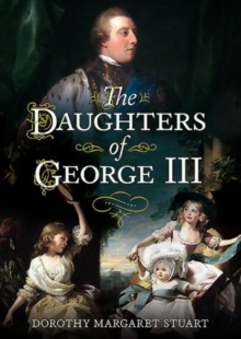 Daughters of George III, Hardback Book