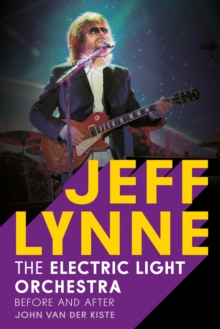 Jeff Lynne : Electric Light Orchestra - Before and After, Paperback / softback Book