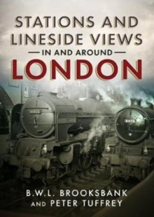 Stations and Lineside Views in and Around London, Paperback Book