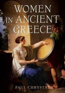 Women in Ancient Greece, Hardback Book