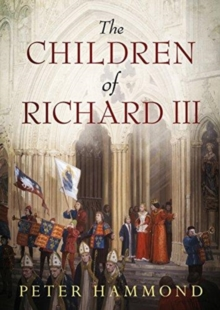 The Children of Richard III, Paperback / softback Book