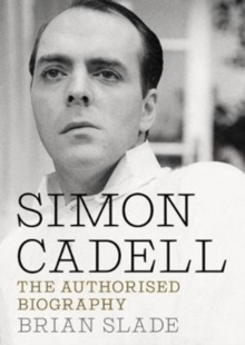 Simon Cadell : The Authorised Biography, Hardback Book