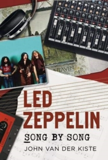 Led Zeppelin Song by Song, Paperback / softback Book