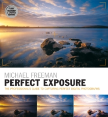 Perfect Exposure (2nd Edition) : Fully Revised & Updated Edition, Paperback Book