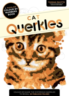 Cat Querkles : A Puzzling Colour-by-Numbers Book, Paperback Book