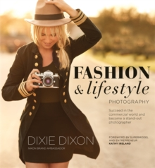 Fashion and Lifestyle Photography, Paperback / softback Book