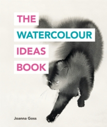 The Watercolour Ideas Book, Paperback Book
