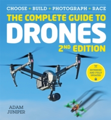 The Complete Guide to Drones Extended 2nd Edition, Paperback Book