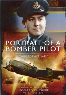 Portrait of a Bomber Pilot, Paperback / softback Book