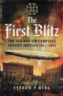 The First Blitz, Paperback Book
