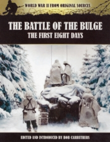 Battle of the Bulge: The First Eight Days, Paperback / softback Book