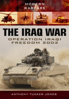 Iraq War: Operation Iraqi Freedom 2003, Paperback / softback Book