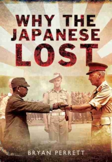Why the Japanese Lost : The Red Sun's Setting, Hardback Book
