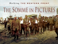 The Somme 1916 : The First of July, Hardback Book