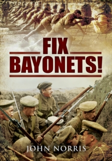 Fix Bayonets, Hardback Book