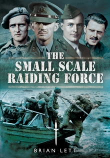 The Small Scale Raiding Force, Hardback Book