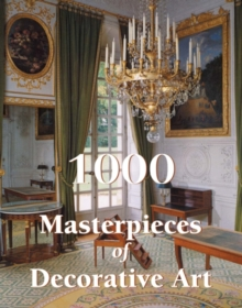 1000 Masterpieces of Decorative Art, Hardback Book