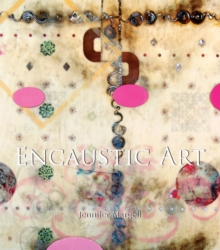 Encaustic Art, Hardback Book