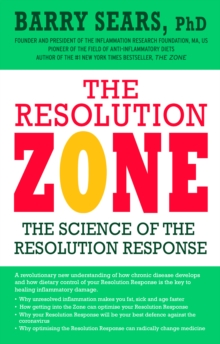 The Resolution Zone : the science of the resolution response, EPUB eBook